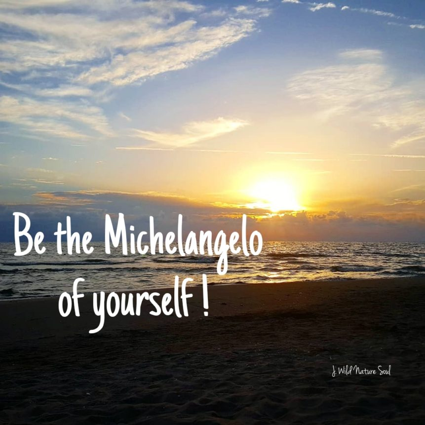 be you to create your work and not the other way around: take hold of the reins of your life