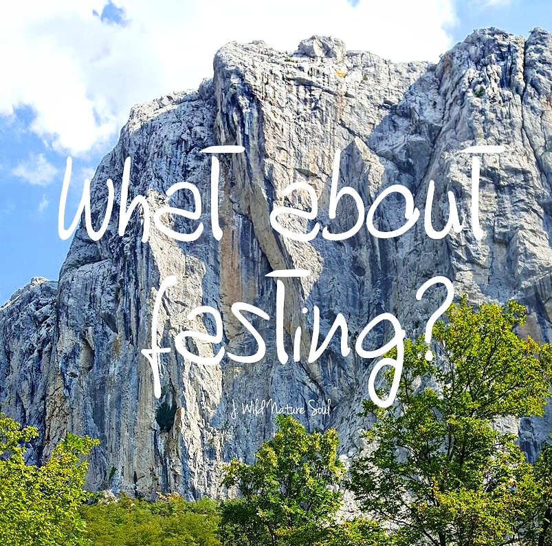 Through fasting we can really save our lives: find contact with nature